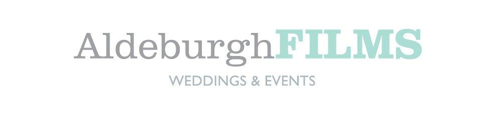 Aldeburgh Films  WEDDINGS & EVENTS