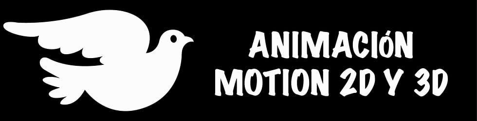 ANIMACIÓN Y MOTION 2D Y 3D