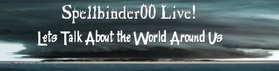 Spellbinder00's information channel of News and Events from around the World