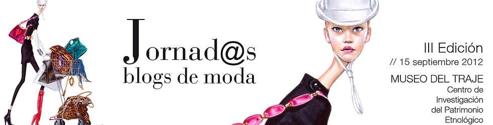 Jornadas Blogs de Moda /Fashion blog conference