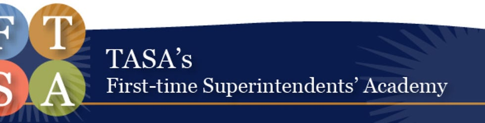 First-time Superintendents' Academy
