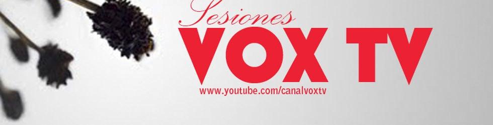 Sesiones Vox Tv