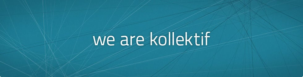 we are kollektif