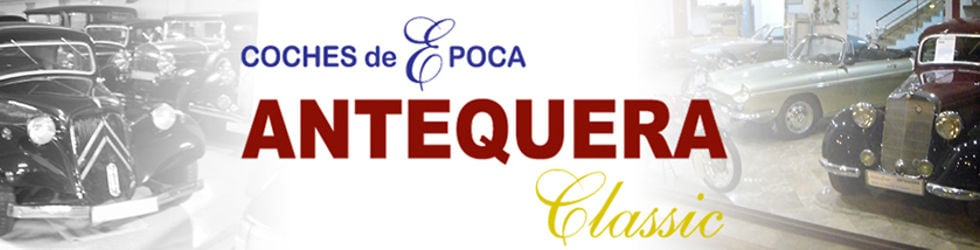 ANTEQUERA CLASSIC - Coches de Época
