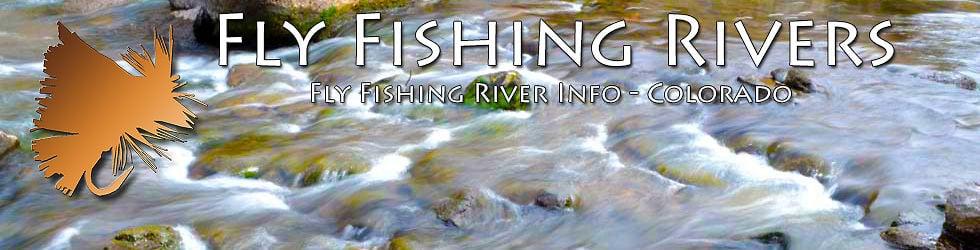 Fly Fishing Rivers - Colorado