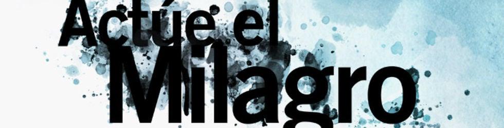 """Conferencia """"Actúe el Milagro"""" #DG2012"""