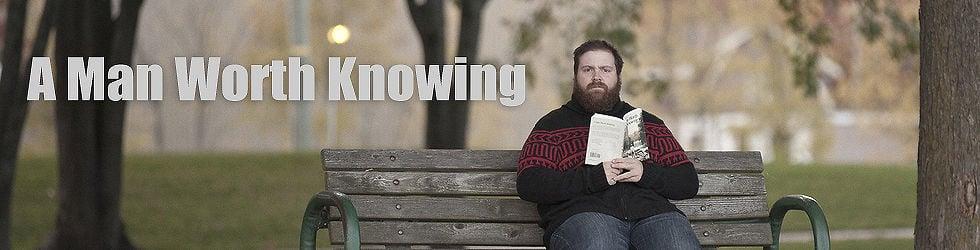 A Man Worth Knowing: Mini Series