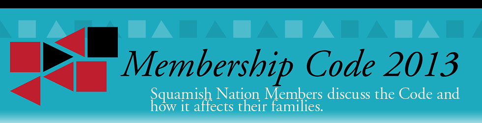 Squamish Nation Membership Code - Update 2013