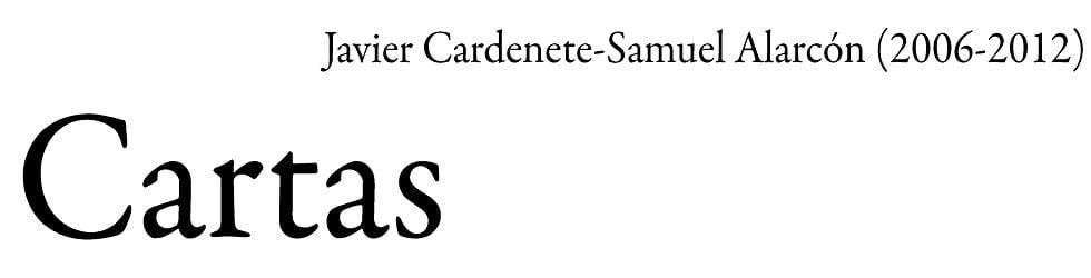 Javier Cardenete-Samuel Alarcón Cartas (2006-2012)