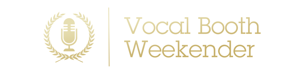 Vocal Booth [Weekender & Reunion]