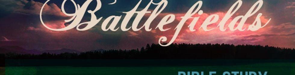 Beautiful Battlefields Bible Study