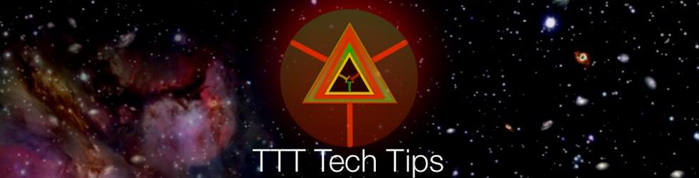 TTT Tech Tips