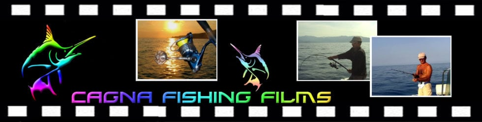 Cagna Fishing Films.