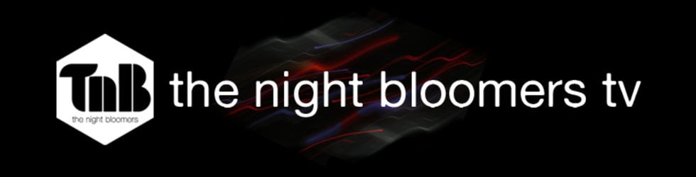 The Night Bloomers TV