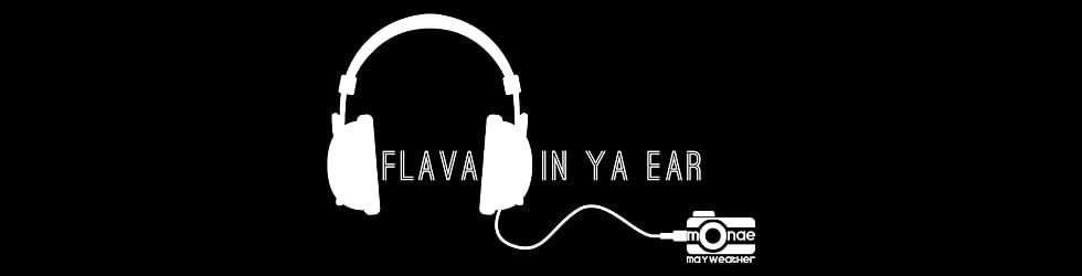 Flava In Ya Ear Fridays