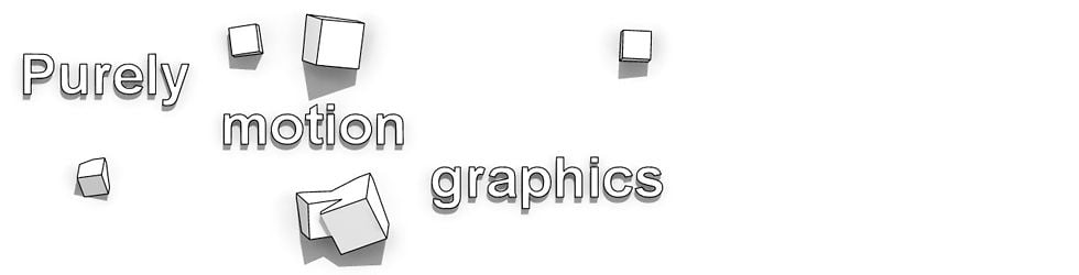 Purely Motion Graphics