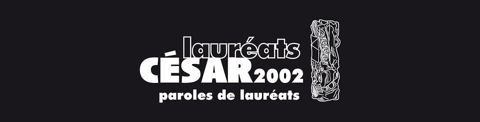 César 2002 - Paroles de Lauréats