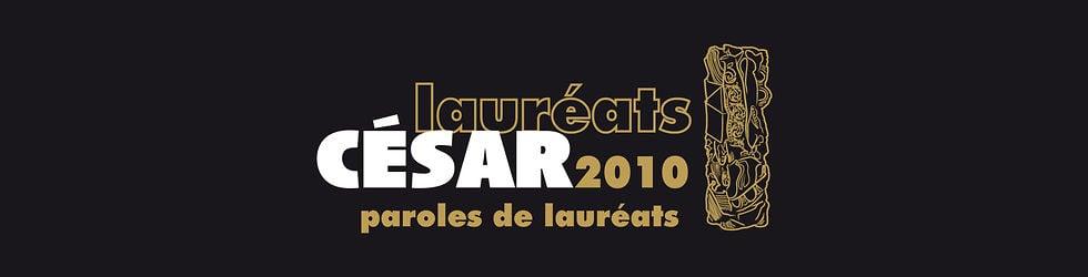 César 2010 - Paroles de Lauréats