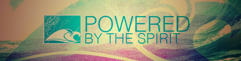 Powered by the Spirit