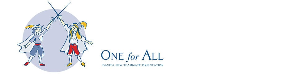 One For All: DaVita New Teammate Orientation