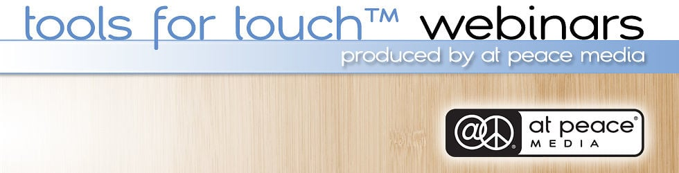 Tools for Touch™ Webinars