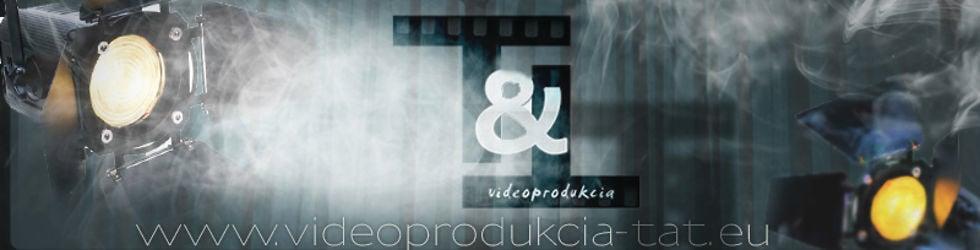Videoprodukcia štúdio T&T