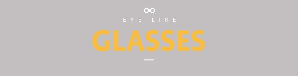 EYE LIKE Glasses