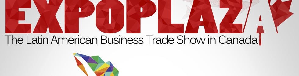 ExpoPlaza Latina - Canada's Latin American Trade Conference