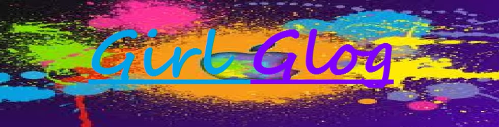 GirlGlogGirlyGirl