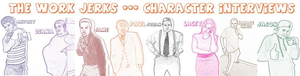 Work Jerks Character Interviews