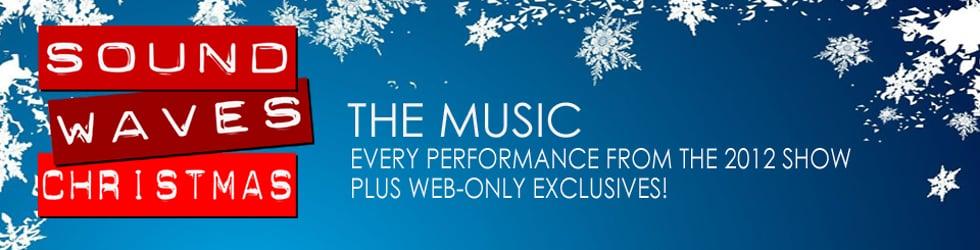 2012 Soundwaves Christmas: The Music