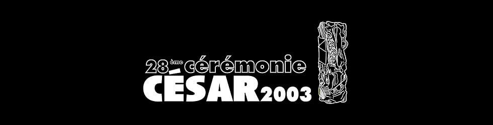 César 2003 - La Cérémonie