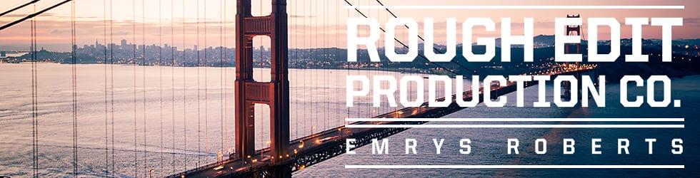 Rough Edit Production CO.