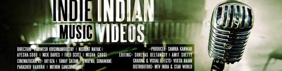 Indie Indian Music Videos