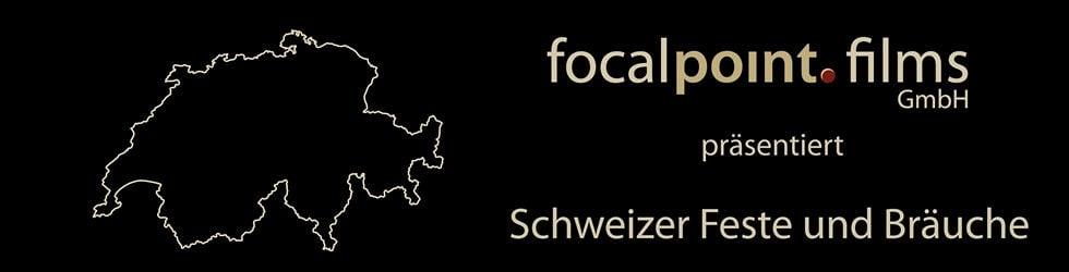 Schweizer Feste und Bräuche