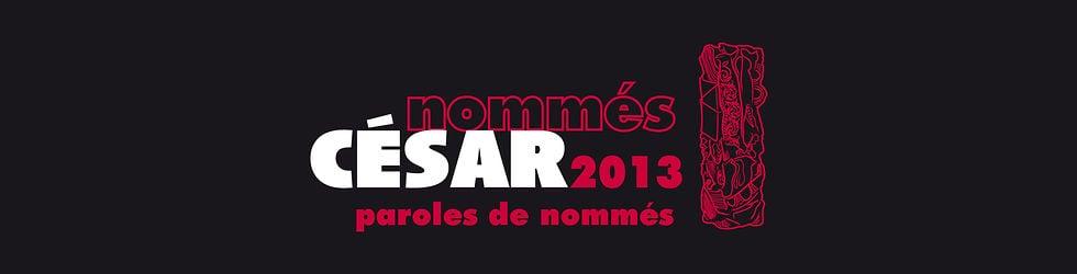 César 2013 : Paroles de Nommés