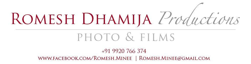 Romesh Dhamija Productions - Photo & Films