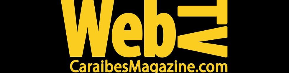 Web TV - Emissions - Reportages dans la Caraibe