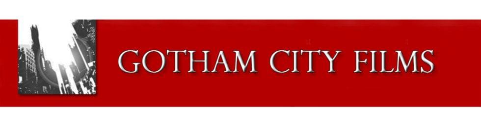 GothamCityFilms.com - Film, Video, & Event Production