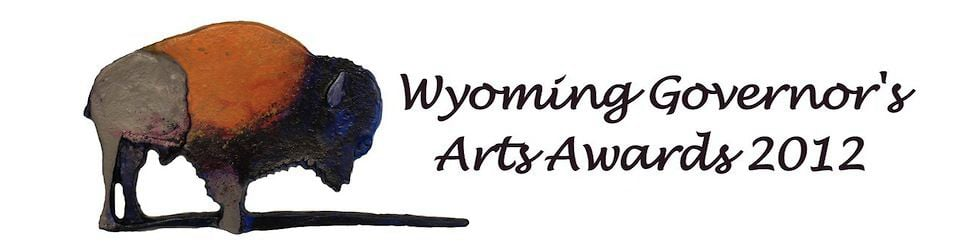 Wyoming Governor's Arts Awards - 2012