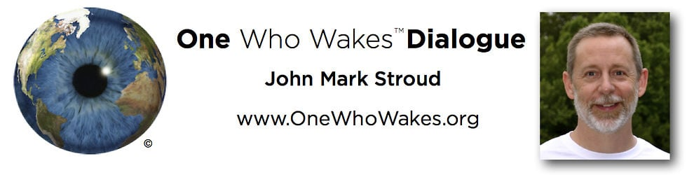 One Who Wakes - John Mark Stroud
