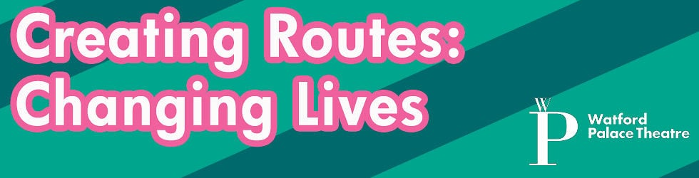 Creating Routes: Changing Lives