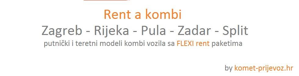 Najam kombi vozila : Zagreb, Rijeka,Pula,Zadar ili Split
