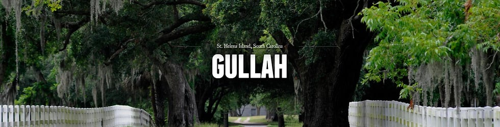 The Gullah of St. Helena Island: Our Land, Our Community, Our Culture