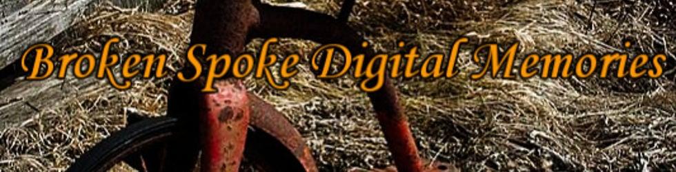 Broken Spoke Digital Memories