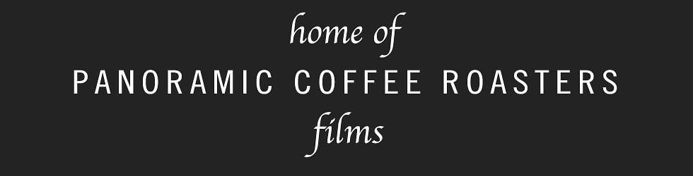 Panoramic Coffee Roasters Films