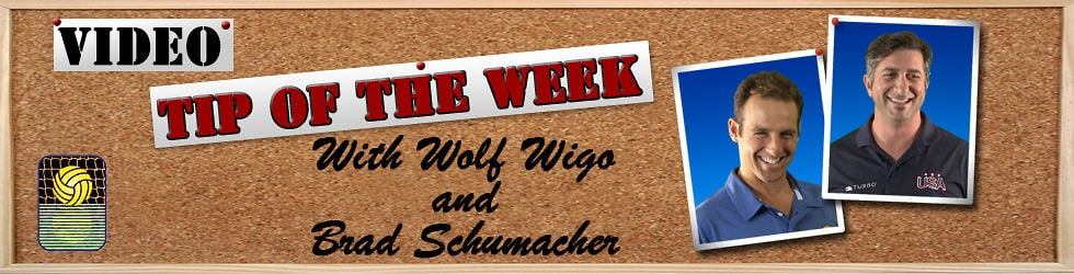 TIP OF THE WEEK! Starring two-time Gold Medalist Brad Schumacher and three-time Olympian Wolf Wigo