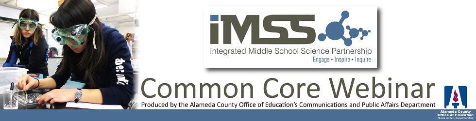IMSS Common Core Webinar