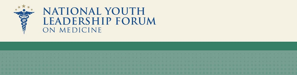 Careers In Medicine: National Youth Leadership Forum