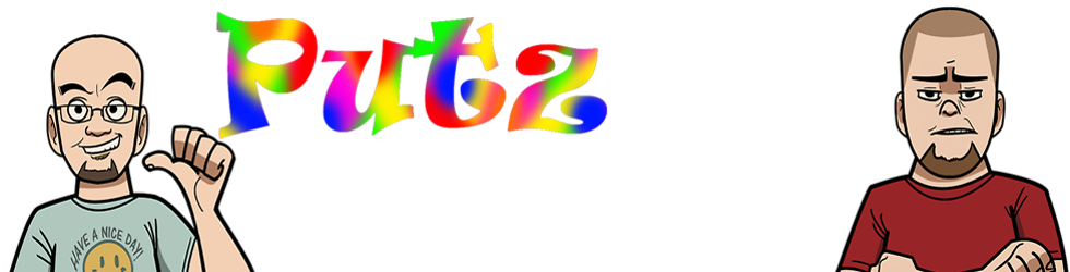 The PutzCast